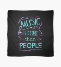 music is better than people #3 Scarf