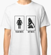Your Wife My Wife Wonder Women Merchandise Classic T-Shirt