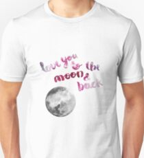 "SCARLET ROSE ""LOVE YOU TO THE MOON AND BACK"" QUOTE + MOON T-Shirt"