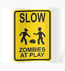 Slow Zombies At Play Poster