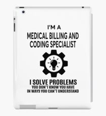 MEDICAL BILLING AND CODING SPECIALIST - NICE DESIGN 2017 iPad Case/Skin