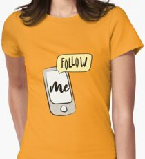 Smartphone with lettering- follow me T-Shirt
