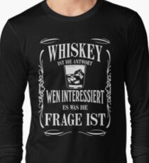 Whiskey is the answer Long Sleeve T-Shirt