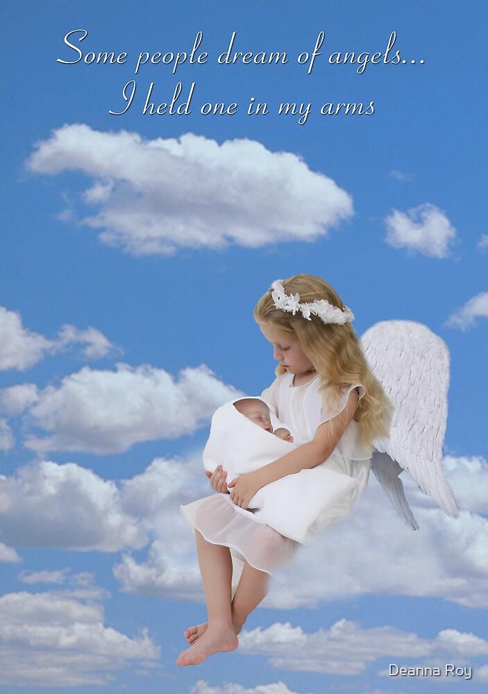 I Held an Angel by Deanna Roy