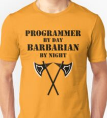 PROGRAMMER BY DAY BARBARIAN BY NIGHT RPG 5E Rage Class T-Shirt