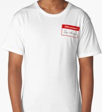 Hello, my name is Inigo Montoya Long T-Shirt