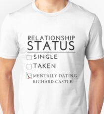 Mentally Dating Richard Castle Unisex T-Shirt
