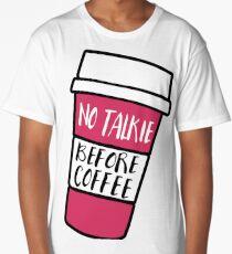 No Talkie Before Coffee Long T-Shirt