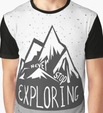 Never stop exploring! Never! Graphic T-Shirt
