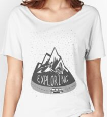 Never stop exploring! Never! Women's Relaxed Fit T-Shirt