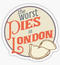 The Worst Pies in London Sticker