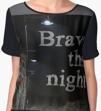 Brave the Night Women's Chiffon Top