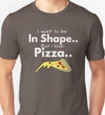 Pizza or fitness T-Shirt