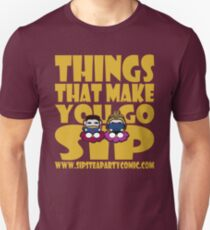 STPC: Things That Make You Go Sip 2.0 Unisex T-Shirt