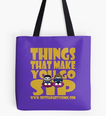 STPC: Things That Make You Go Sip 2.0 Tote Bag