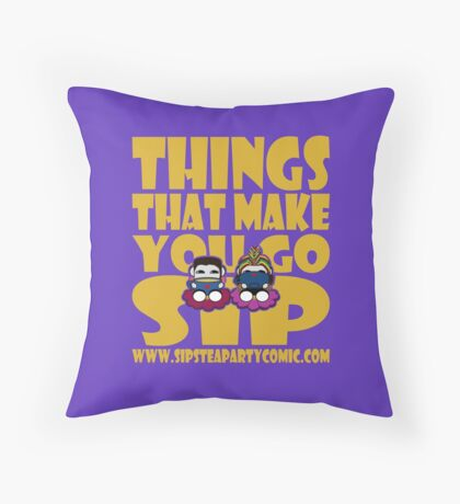 STPC: Things That Make You Go Sip 2.0 Throw Pillow