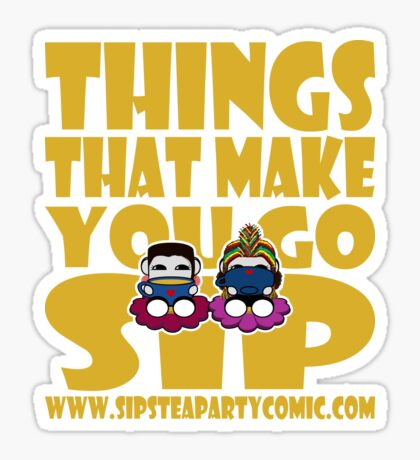 STPC: Things That Make You Go Sip 2.0 Sticker