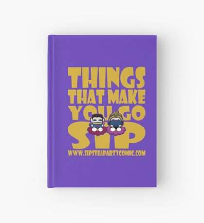 STPC: Things That Make You Go Sip 2.0 Hardcover Journal