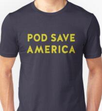 POD Save America T-Shirt