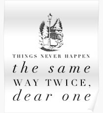 Things Never Happen the Same Way Twice, Dear One Poster