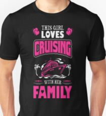 This Girl Loves Cruising With Her Family Outdoors T-Shirt  T-Shirt