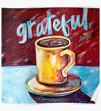 Grateful Cup Poster