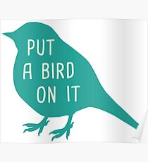 Put a Bird on it - Portlandia Poster