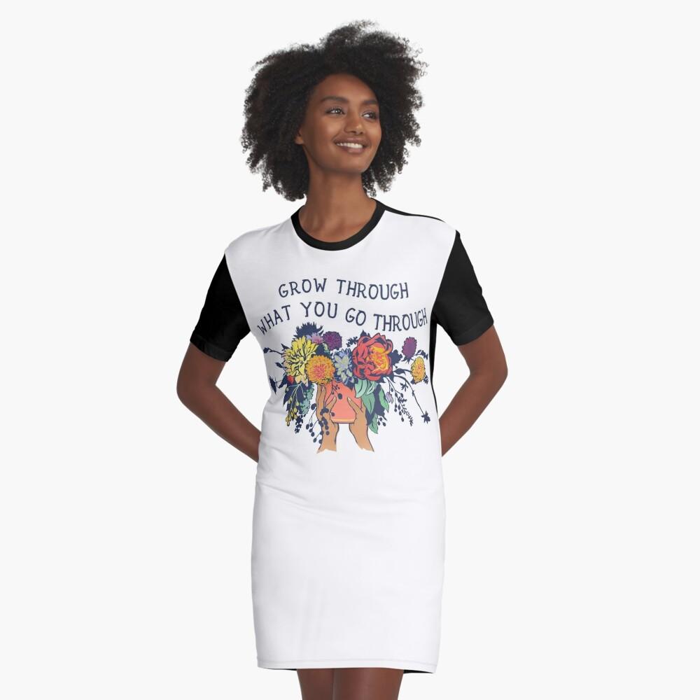 Grow Through What You Go Through Graphic T-Shirt Dress