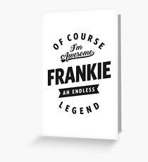 Frankie Greeting Card