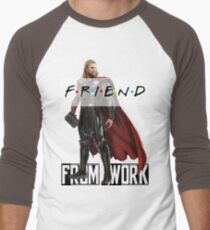 Thor Ragnarok & Friends Parody | My Friend From Work T-Shirt