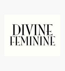 DIVINE FEMININE Art Print