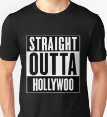 Straight Outta Hollywoo T-Shirt