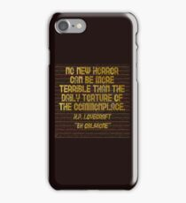 "H.P. LOVECRAFT - ""No Horror Can Be More . . . "" iPhone Case/Skin"