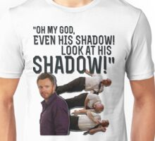 LOOK AT HIS SHADOW! Unisex T-Shirt