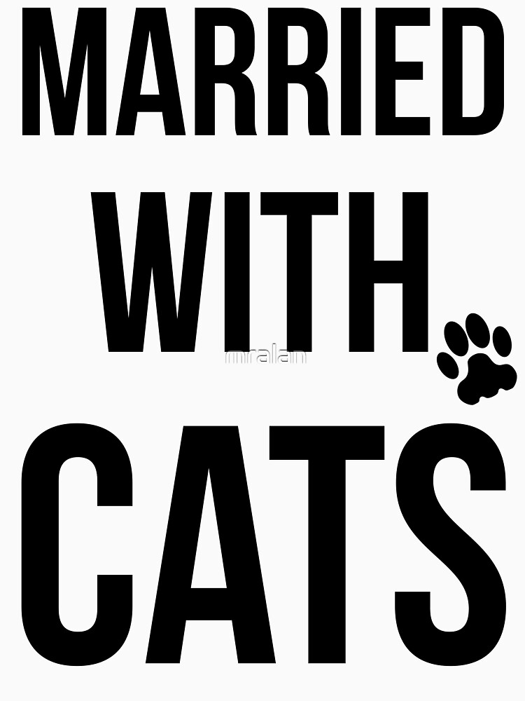 Married With Cats by mralan