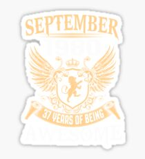 Born In August 1980 37 Years Of Being Awesome Sticker