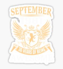 Born In August 1981 36 Years Of Being Awesome Sticker