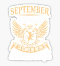Born In August 1982 35 Years Of Being Awesome Sticker