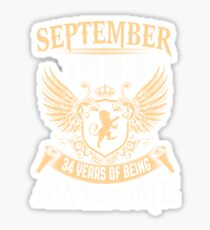 Born In August 1983 34 Years Of Being Awesome Sticker