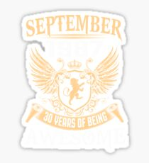 Born In August 1987 30 Years Of Being Awesome Sticker