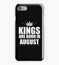 Kings Are Born In August iPhone Case/Skin