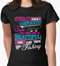 Fishing Girls Are Not Complicated  T-Shirt