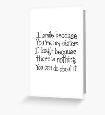Perfect Gift for the sister in your life, Fun sister gift and birthday gift. Tell her she is the best sister in the world, Ideal birthday, Xmas or Thank You gift Greeting Card