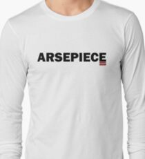 ARSEPIECE by CHOP : The Ultimate in Gymwear Long Sleeve T-Shirt
