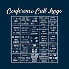 Conference Call Lingo by Mona Bijjani
