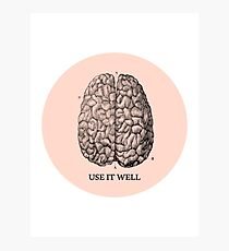 Use it well Photographic Print