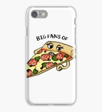 BIG FANS OF PIZZA!!! iPhone Case/Skin