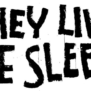 THEY LIVE, WE SLEEP by Ximoc
