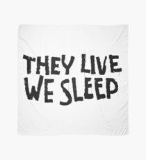 Sie leben, wir schlafen Tuch