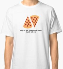Damn Fine Cherry Pie  Classic T-Shirt